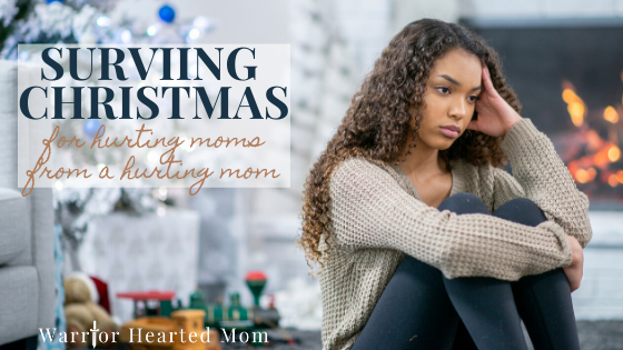 Surviving Christmas: Practical tips for moms who are hurting or grieving during the holiday season